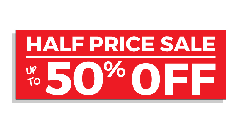 Half price sale up to 50% off